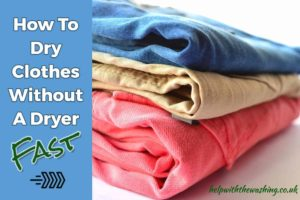 dry clothes fast