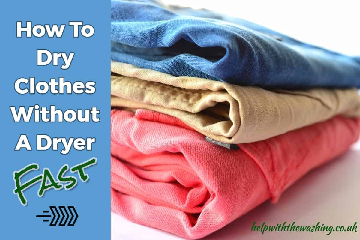 How To Dry Clothes Without A Dryer – Fast