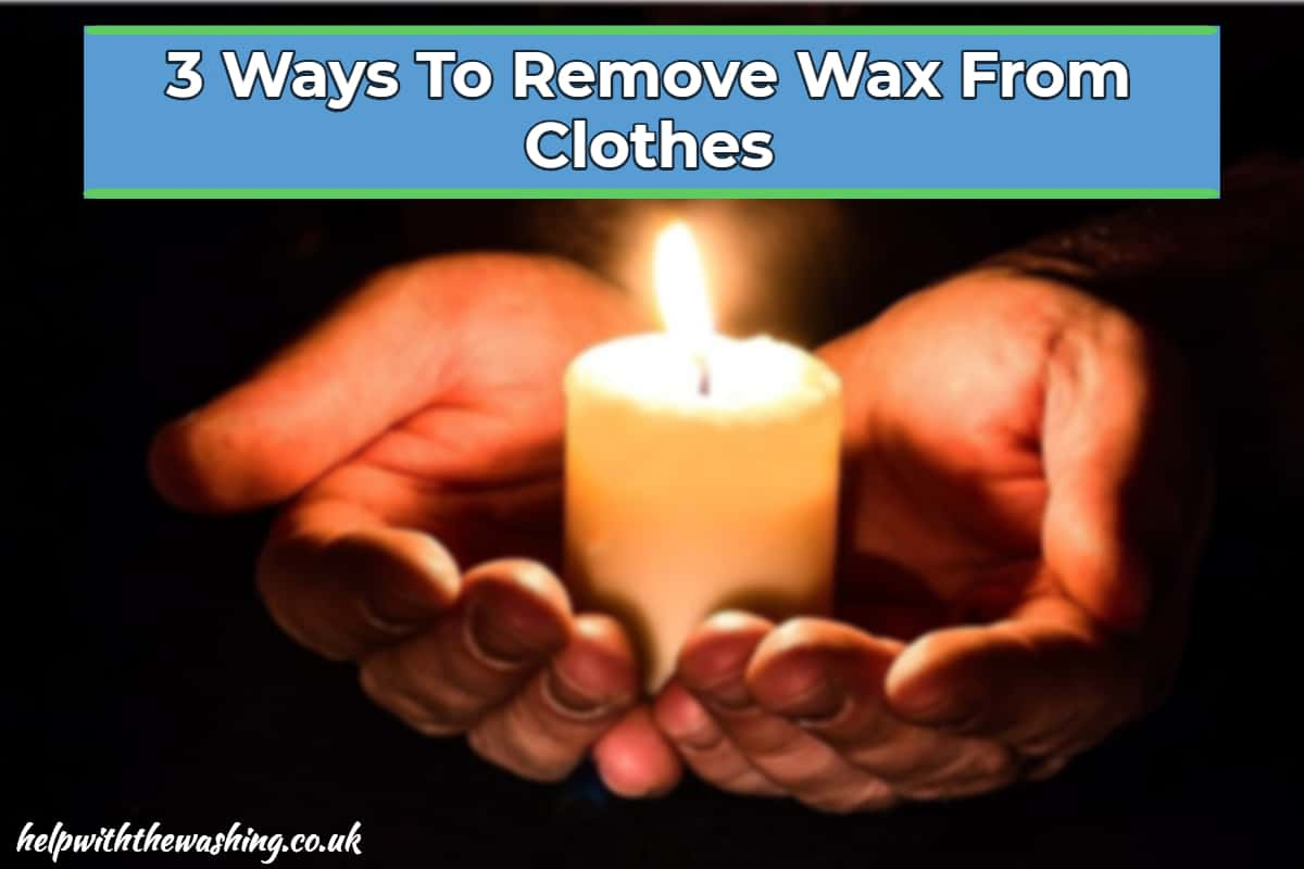 remove wax from clothes