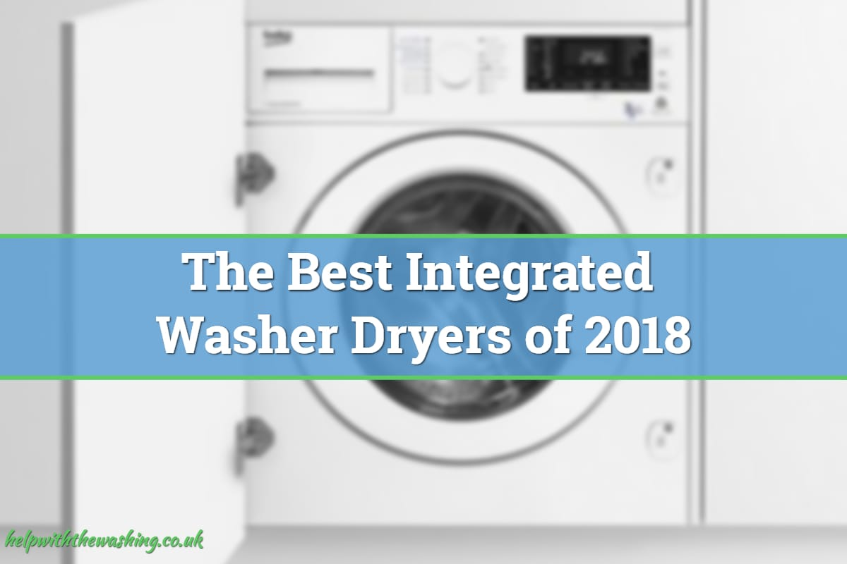 Best integrated washer dryers