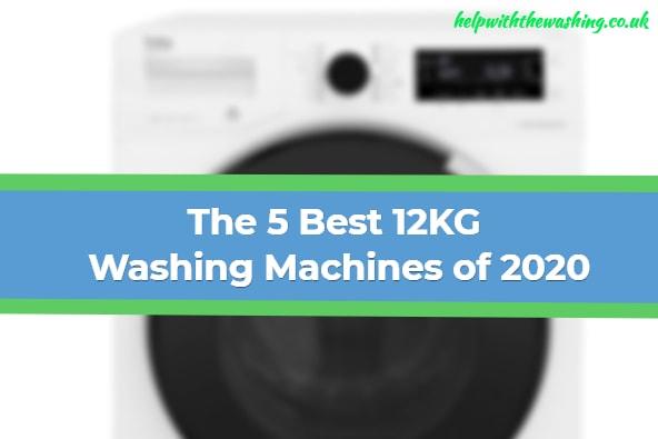 Best 12KG Washing Machines