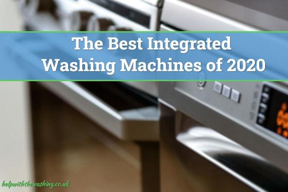 Best integrated washing machine
