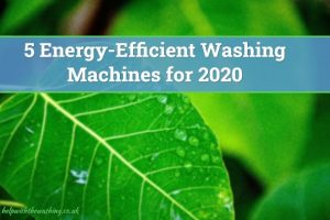 energy efficient washing machines 2020